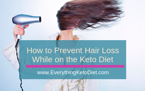 how to prevent hair loss on keto diet